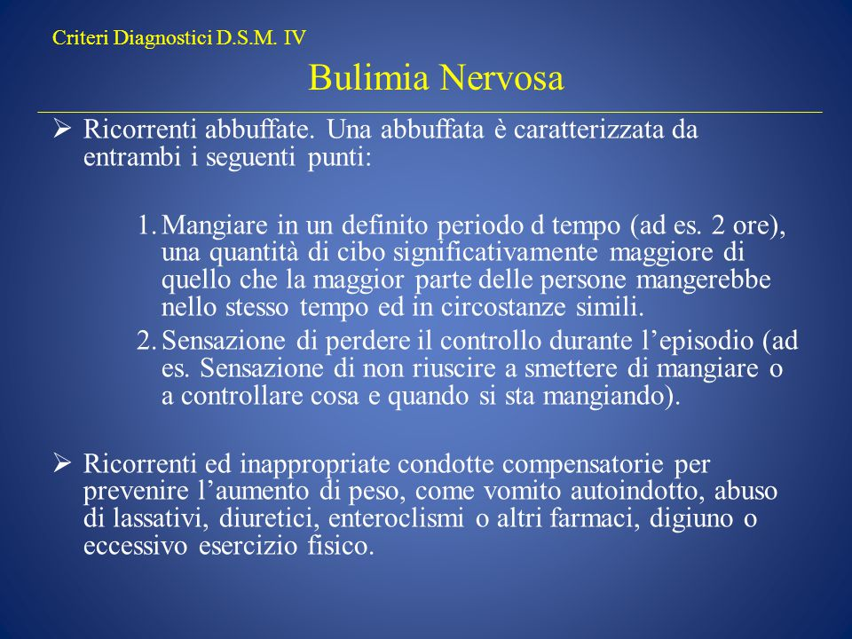 Criteri Diagnostici D.S.M. IV Bulimia Nervosa