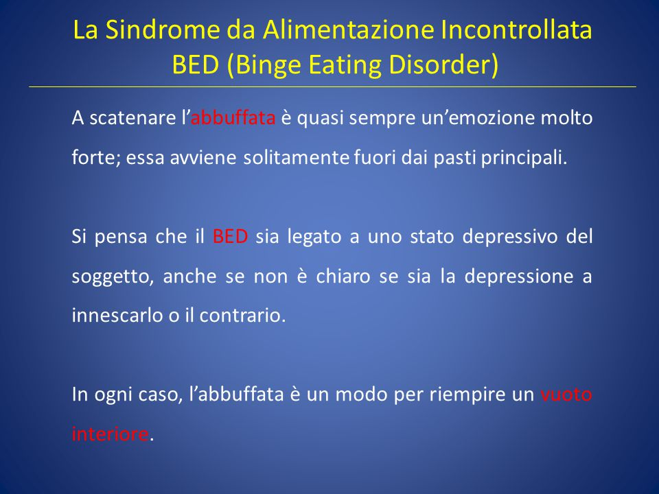 La Sindrome da Alimentazione Incontrollata BED (Binge Eating Disorder)