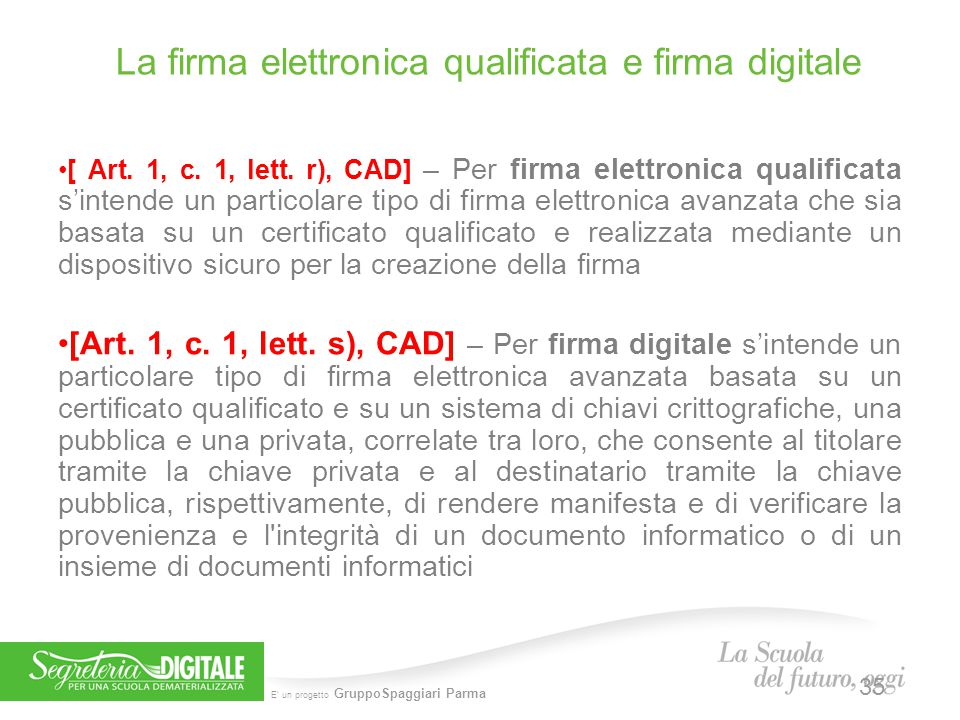 La firma elettronica qualificata e firma digitale
