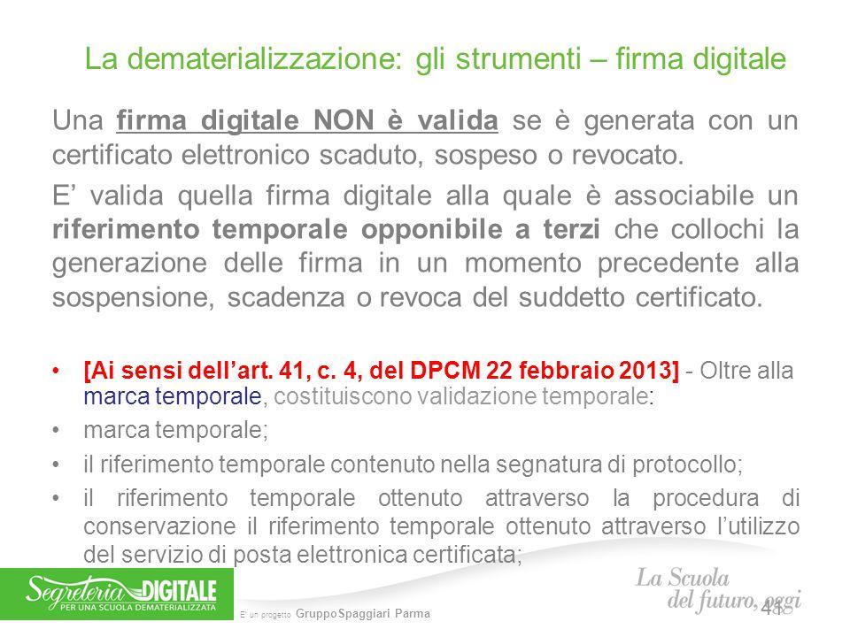 La dematerializzazione: gli strumenti – firma digitale