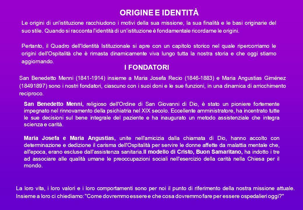ORIGINE E IDENTITÀ I FONDATORI