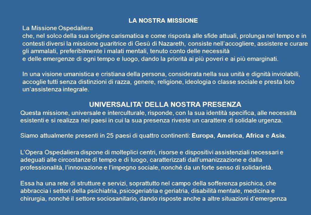 UNIVERSALITA' DELLA NOSTRA PRESENZA