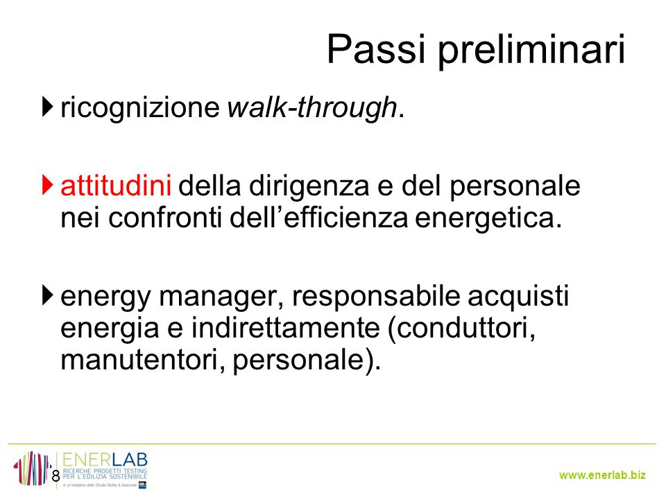 Passi preliminari ricognizione walk-through.