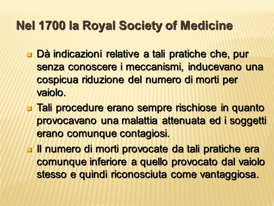 Nel 1700 la Royal Society of Medicine
