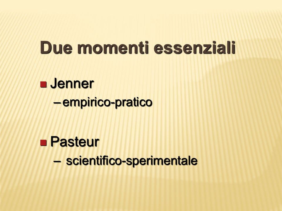 Due momenti essenziali