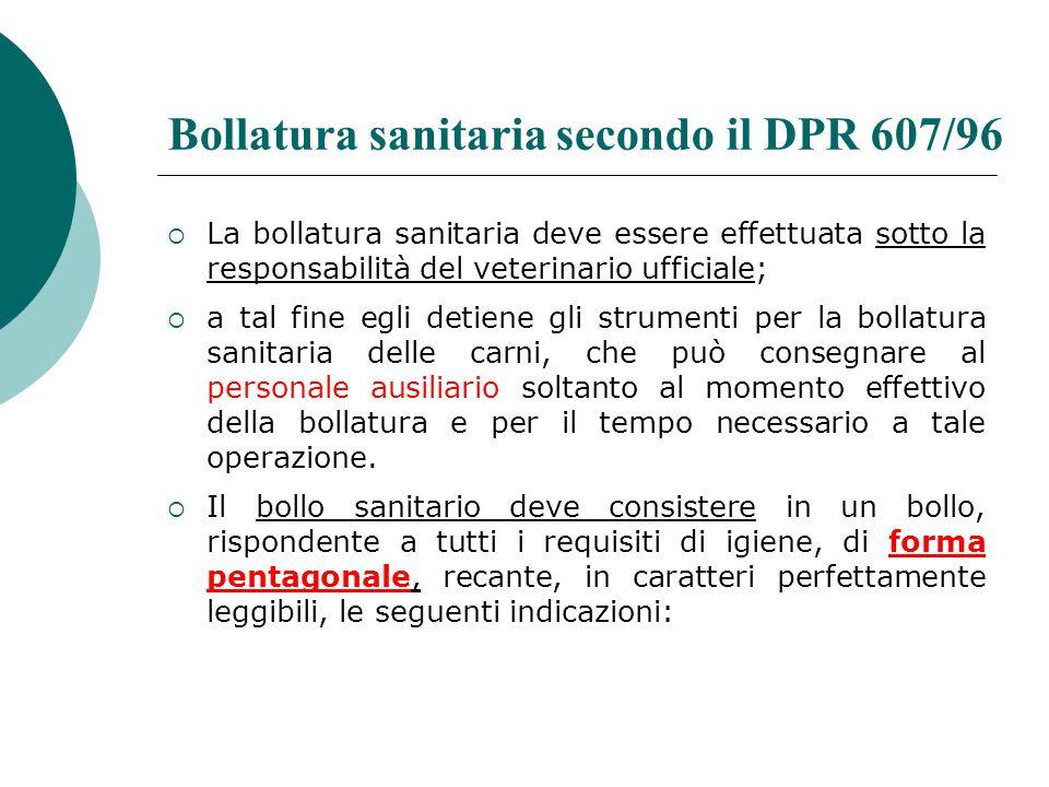 Bollatura sanitaria secondo il DPR 607/96