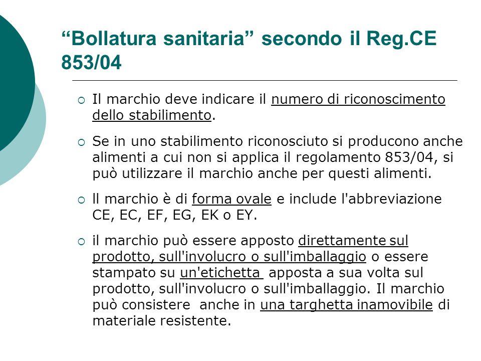 Bollatura sanitaria secondo il Reg.CE 853/04
