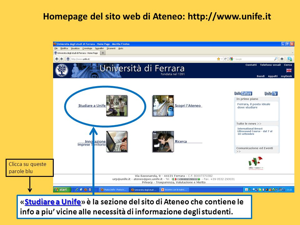 Homepage del sito web di Ateneo: http://www.unife.it