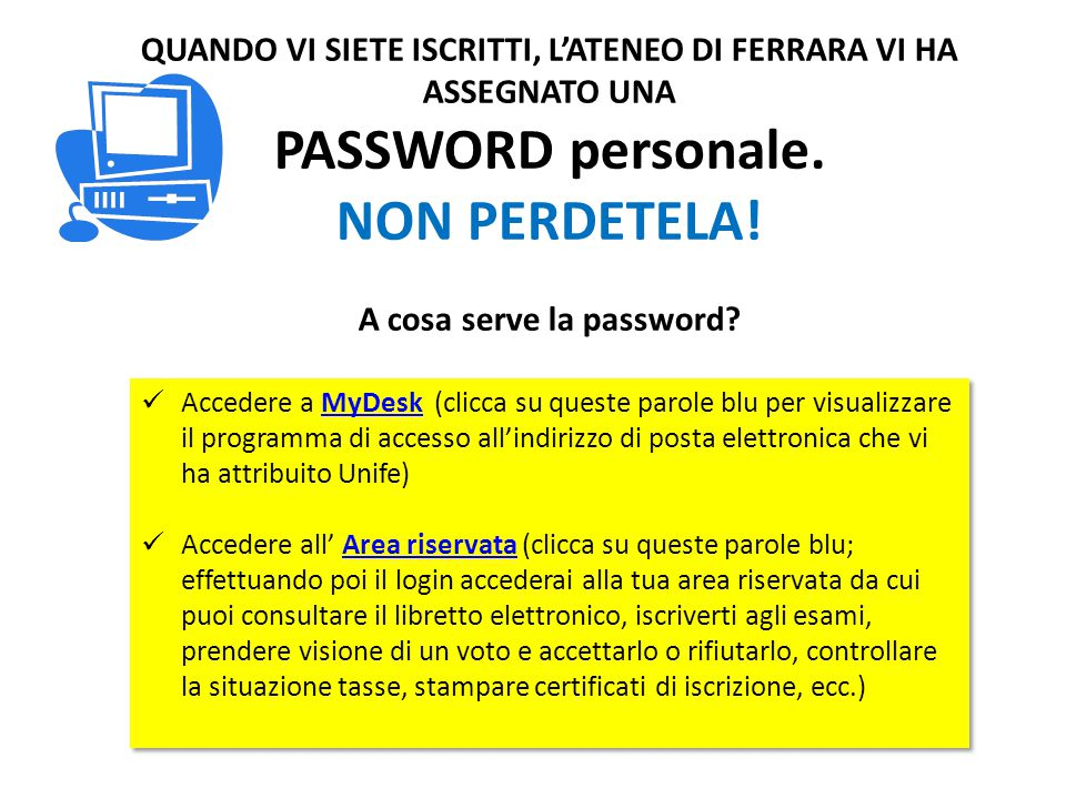 PASSWORD personale. NON PERDETELA!