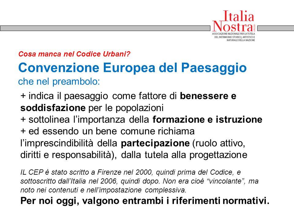 Convenzione Europea del Paesaggio che nel preambolo: