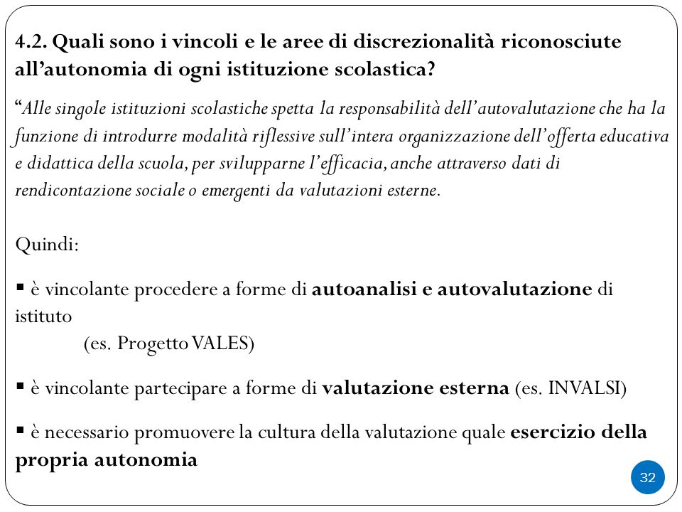 4.2. Quali sono i vincoli e le aree di discrezionalità riconosciute all'autonomia di ogni istituzione scolastica