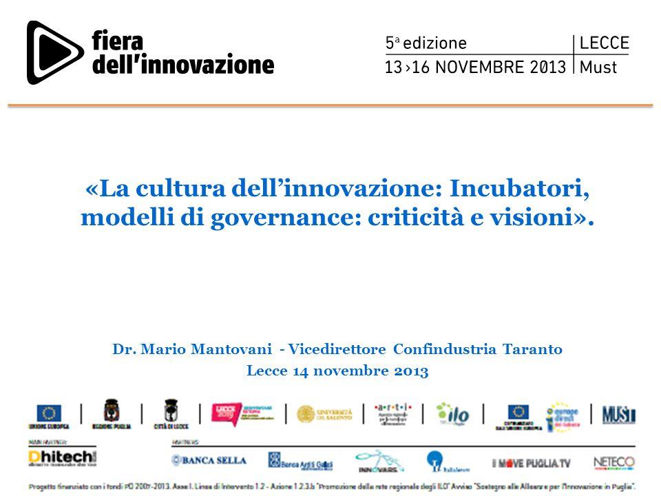 Dr. Mario Mantovani - Vicedirettore Confindustria Taranto