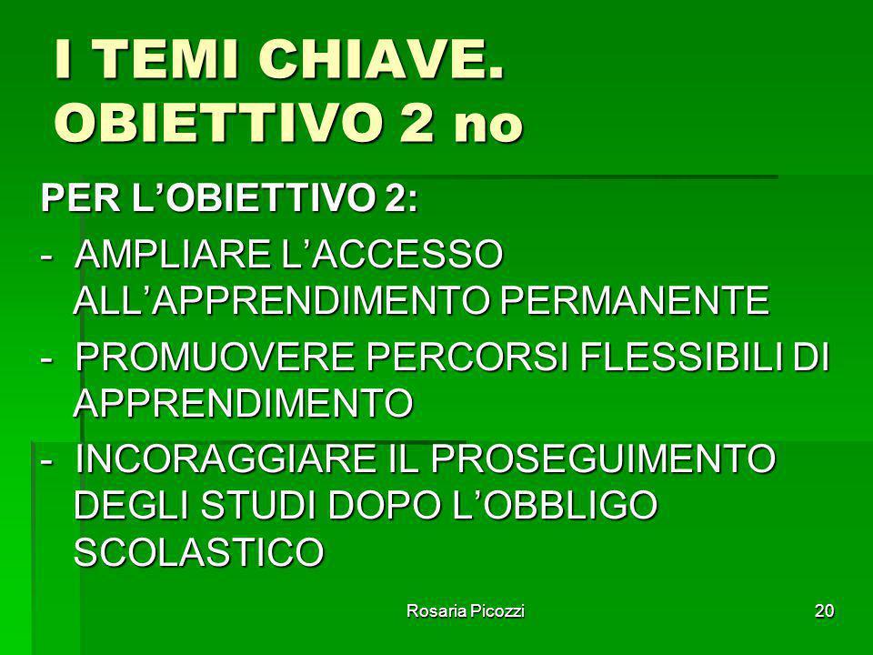 I TEMI CHIAVE. OBIETTIVO 2 no