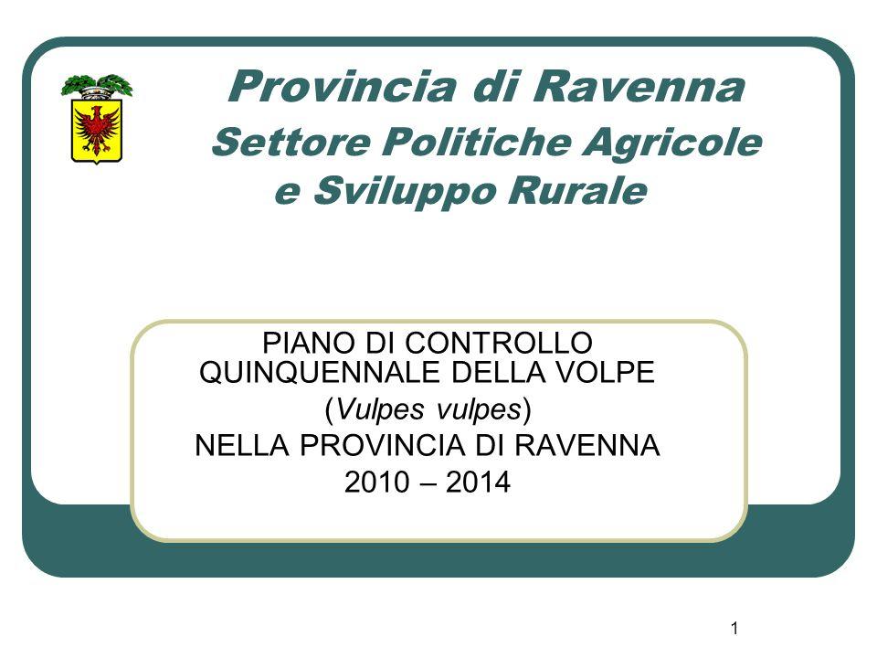 Provincia di Ravenna Settore Politiche Agricole e Sviluppo Rurale