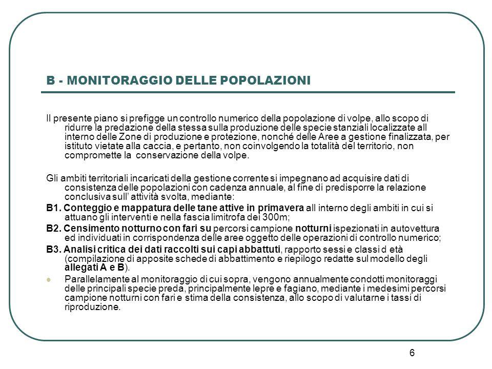 B - MONITORAGGIO DELLE POPOLAZIONI