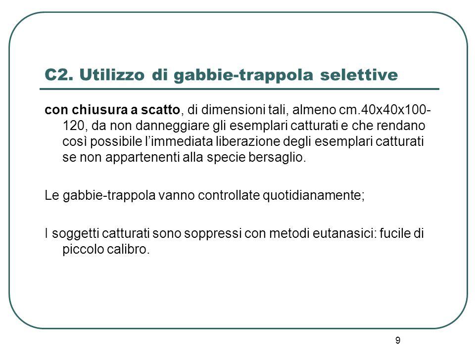 C2. Utilizzo di gabbie-trappola selettive