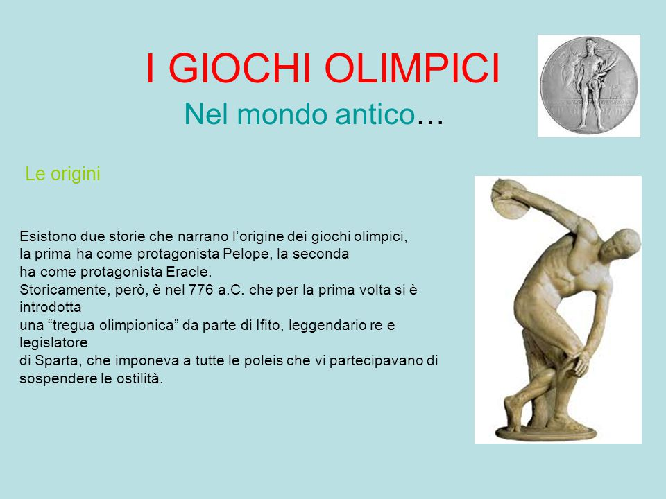 I GIOCHI OLIMPICI Nel mondo antico… Le origini
