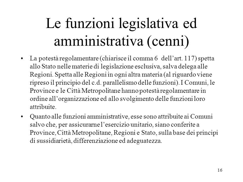 Le funzioni legislativa ed amministrativa (cenni)