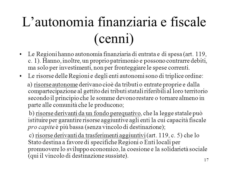L'autonomia finanziaria e fiscale (cenni)