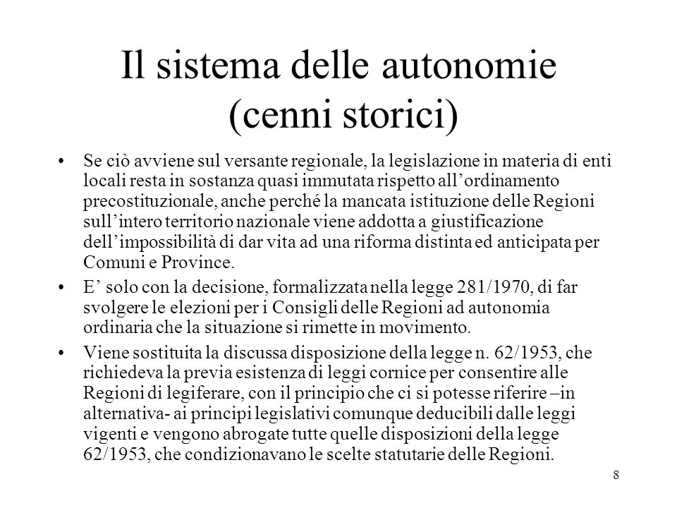 Il sistema delle autonomie (cenni storici)