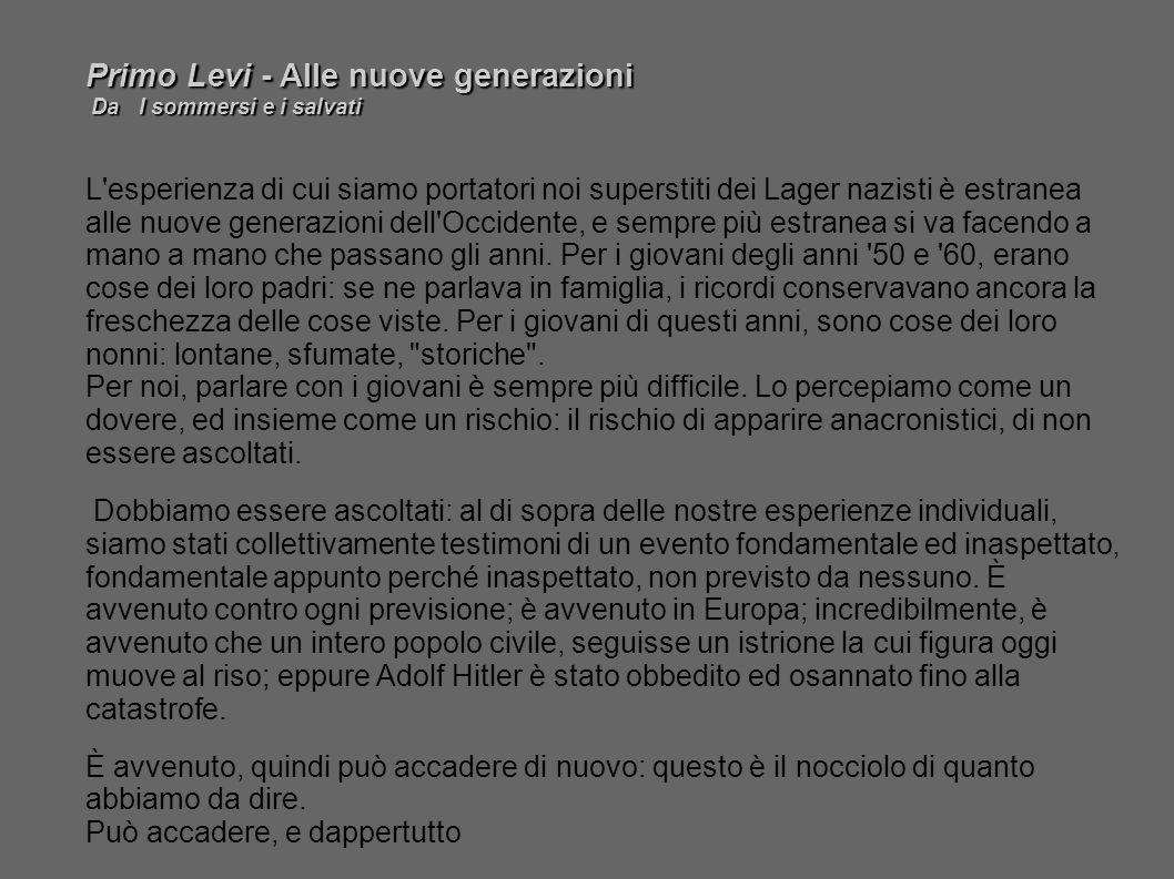 Primo Levi - Alle nuove generazioni