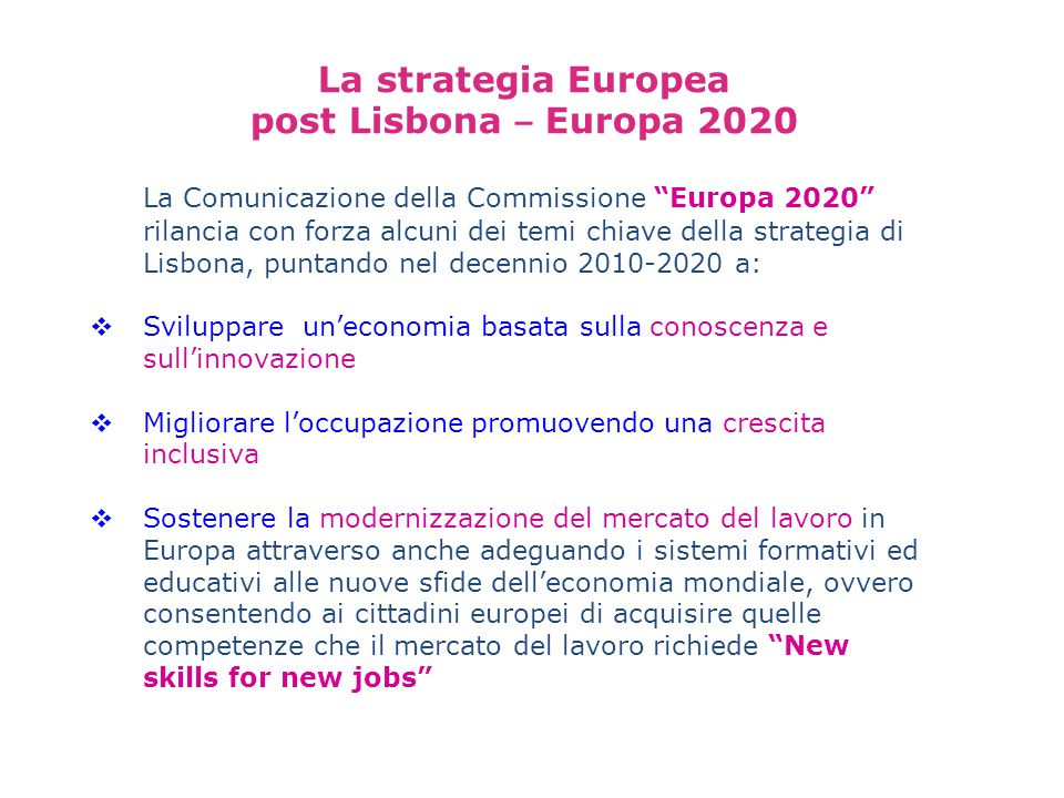 La strategia Europea post Lisbona – Europa 2020