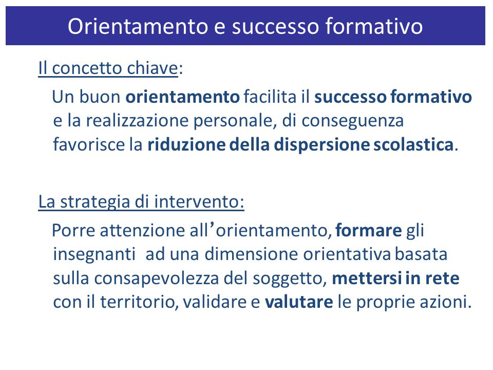 Orientamento e successo formativo