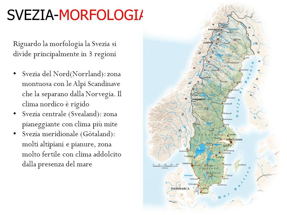 SVEZIA-MORFOLOGIA Riguardo la morfologia la Svezia si divide principalmente in 3 regioni.