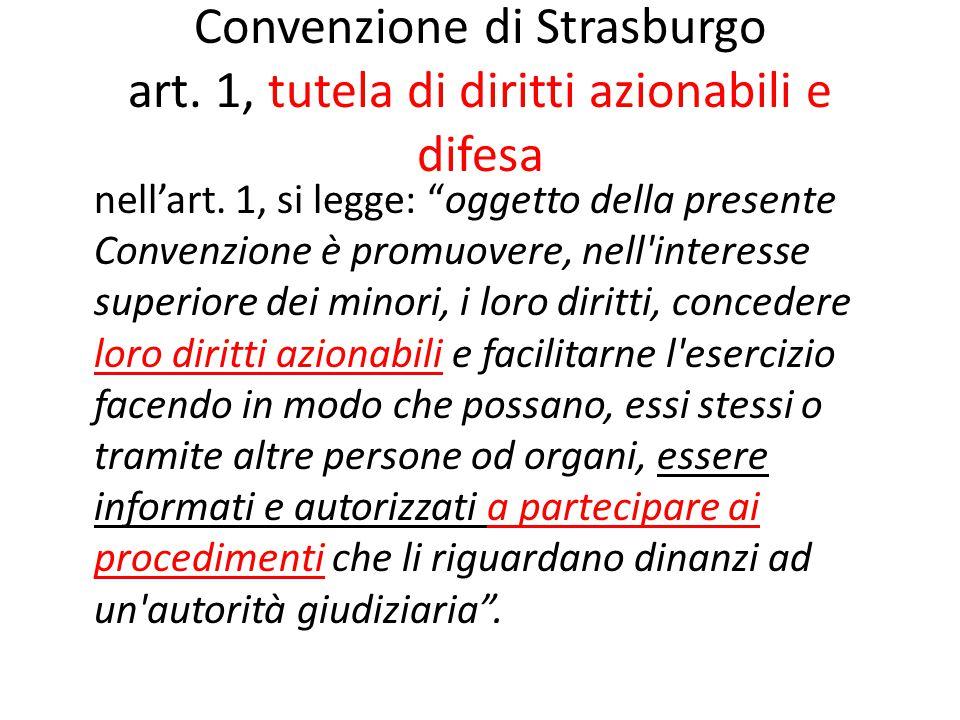 Convenzione di Strasburgo art. 1, tutela di diritti azionabili e difesa