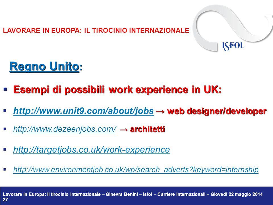 Regno Unito: Esempi di possibili work experience in UK: