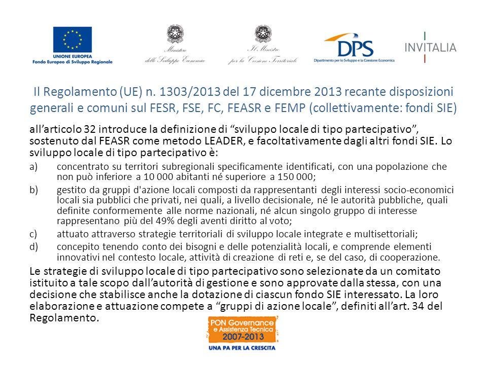 Il Regolamento (UE) n. 1303/2013 del 17 dicembre 2013 recante disposizioni generali e comuni sul FESR, FSE, FC, FEASR e FEMP (collettivamente: fondi SIE)