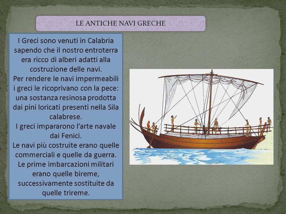 I greci impararono l'arte navale dai Fenici.