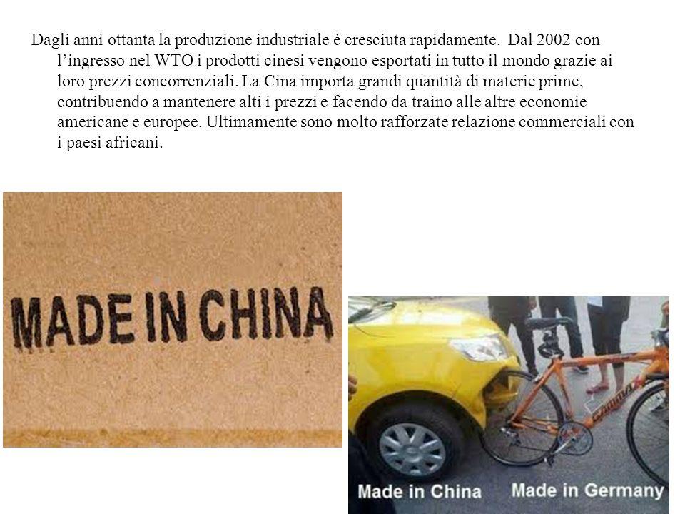 Dagli anni ottanta la produzione industriale è cresciuta rapidamente