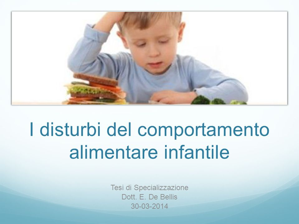 I disturbi del comportamento alimentare infantile