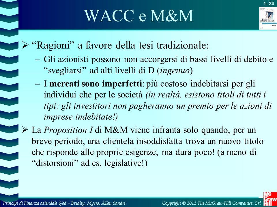 WACC e M&M Ragioni a favore della tesi tradizionale: