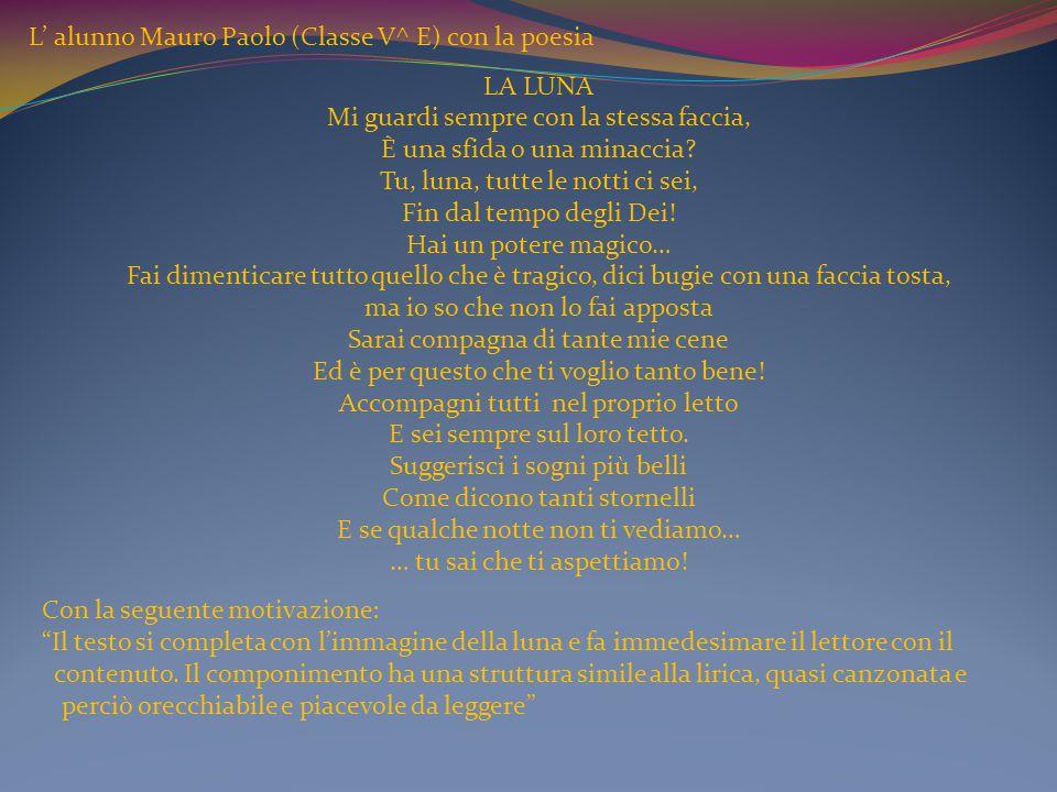 L' alunno Mauro Paolo (Classe V^ E) con la poesia La luna