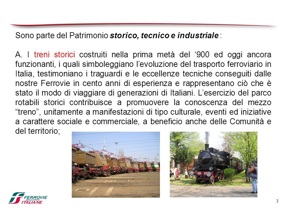 Sono parte del Patrimonio storico, tecnico e industriale :