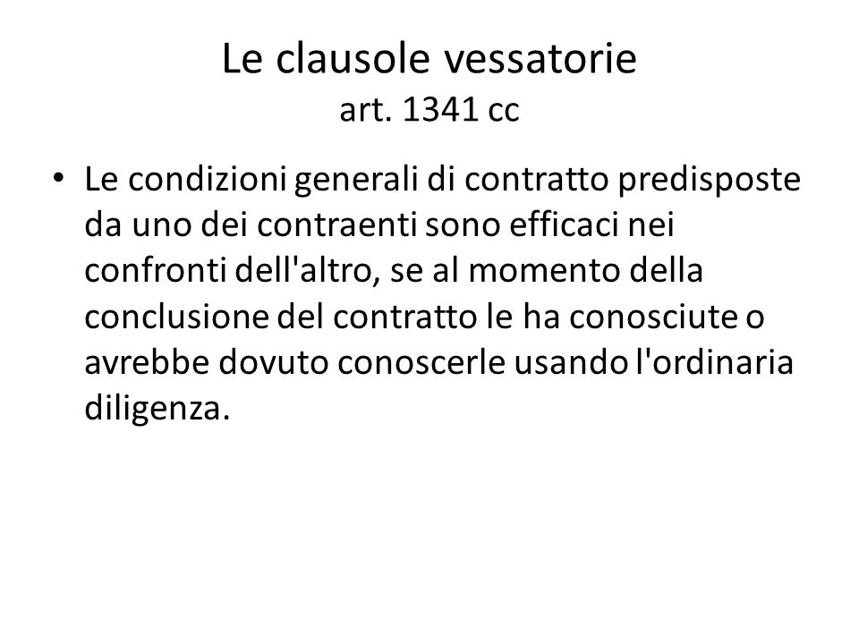 Le clausole vessatorie art. 1341 cc