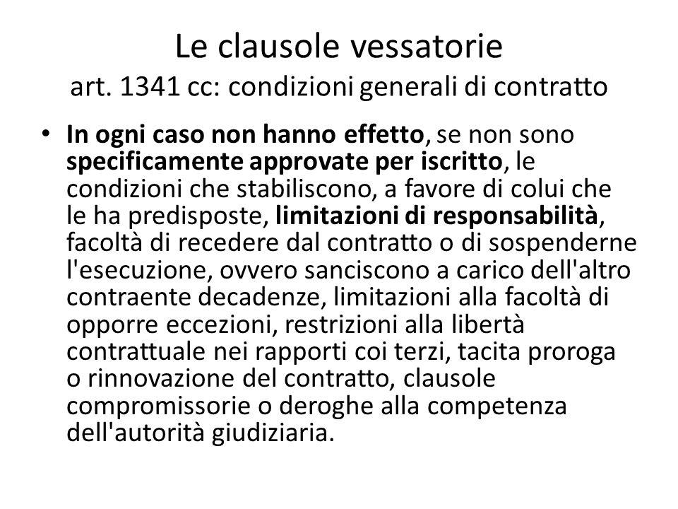 Le clausole vessatorie art. 1341 cc: condizioni generali di contratto