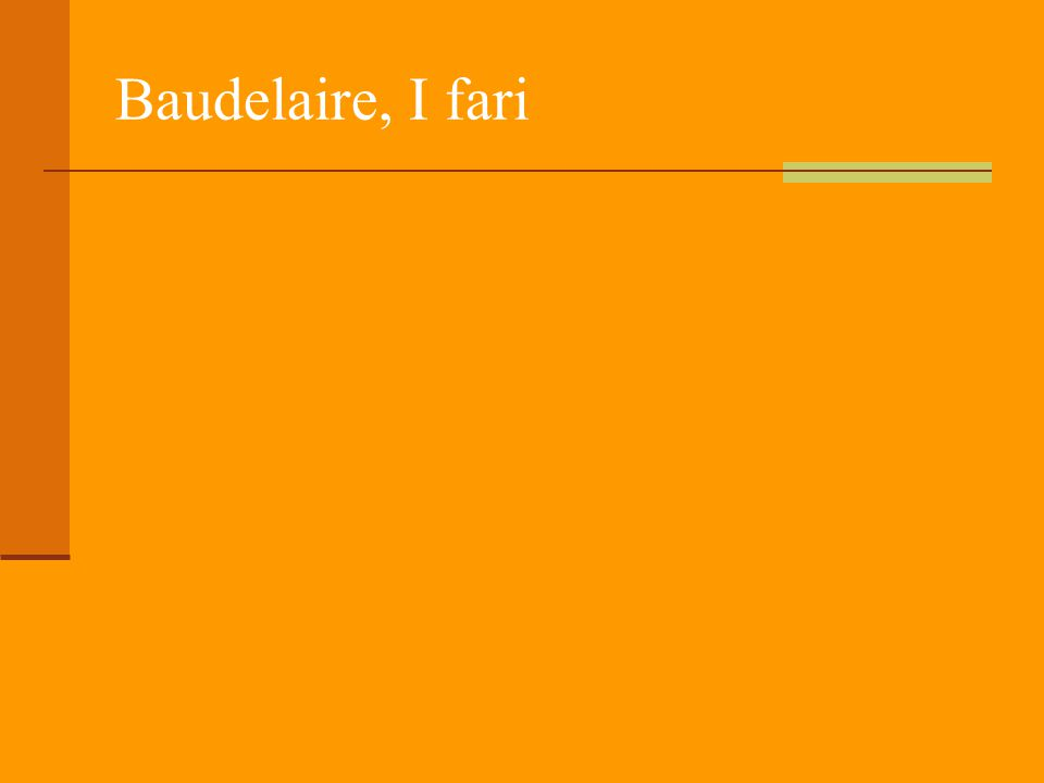 Baudelaire, I fari