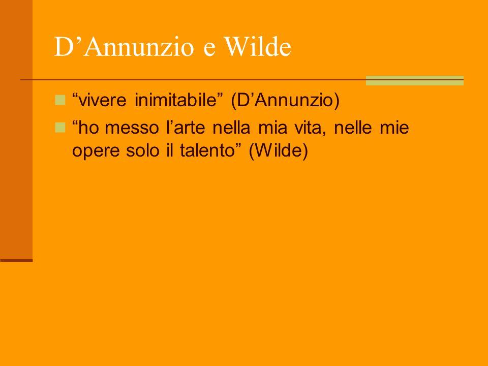 D'Annunzio e Wilde vivere inimitabile (D'Annunzio)