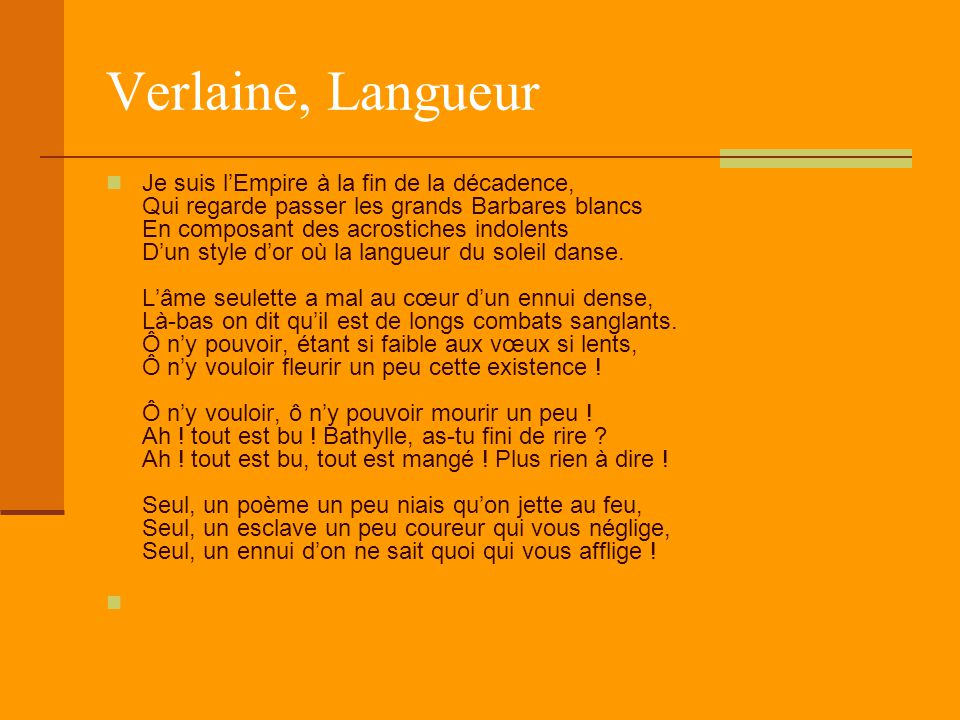 Verlaine, Langueur