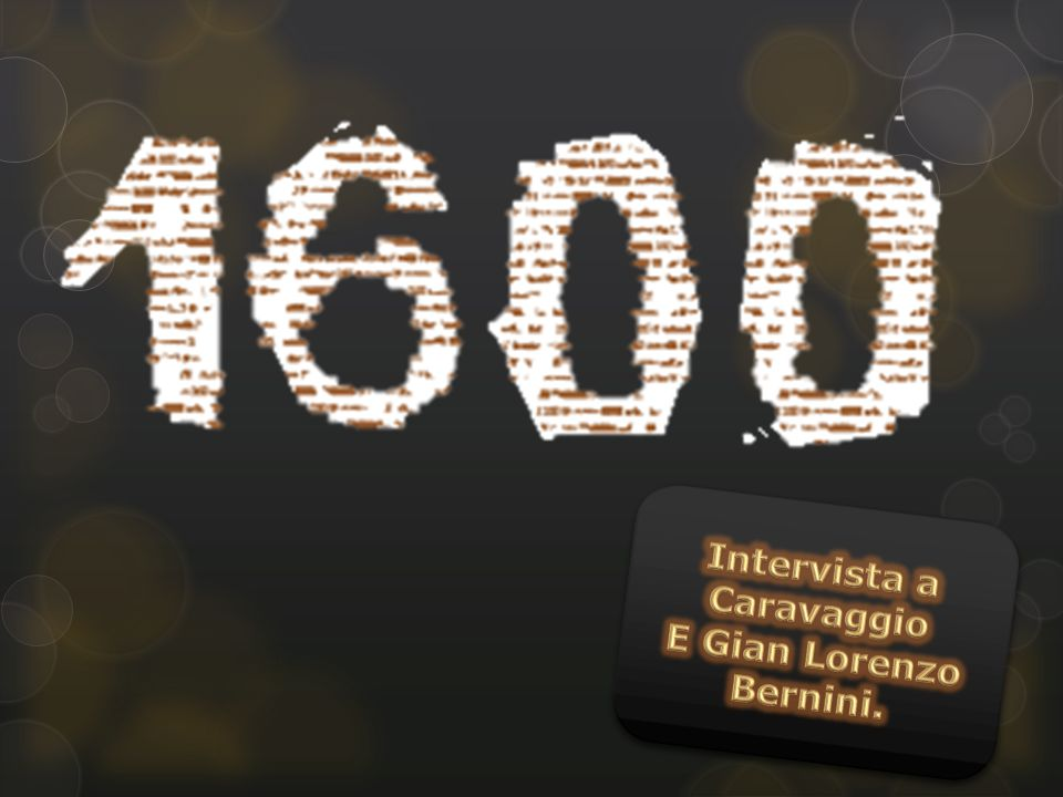 Intervista a Caravaggio