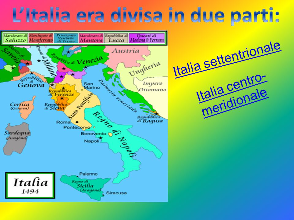 L'Italia era divisa in due parti: