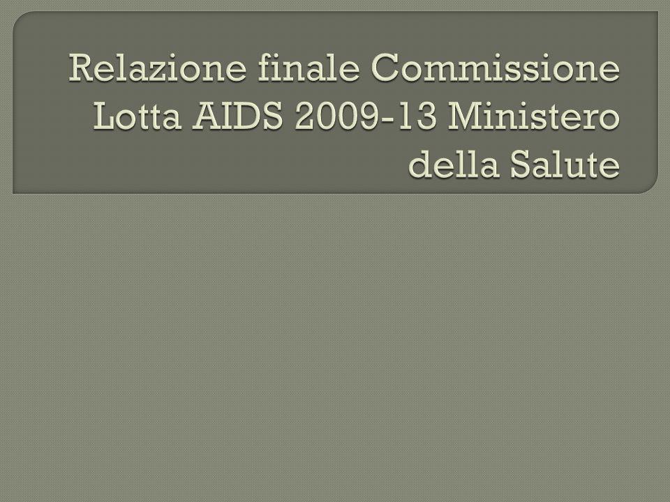 Relazione finale Commissione Lotta AIDS 2009-13 Ministero della Salute