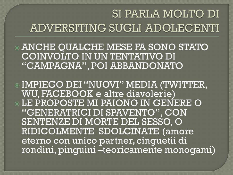 SI PARLA MOLTO DI ADVERSITING SUGLI ADOLECENTI