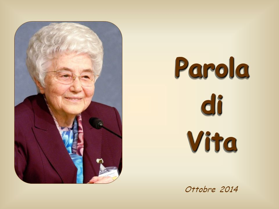 Parola di Vita Ottobre 2014