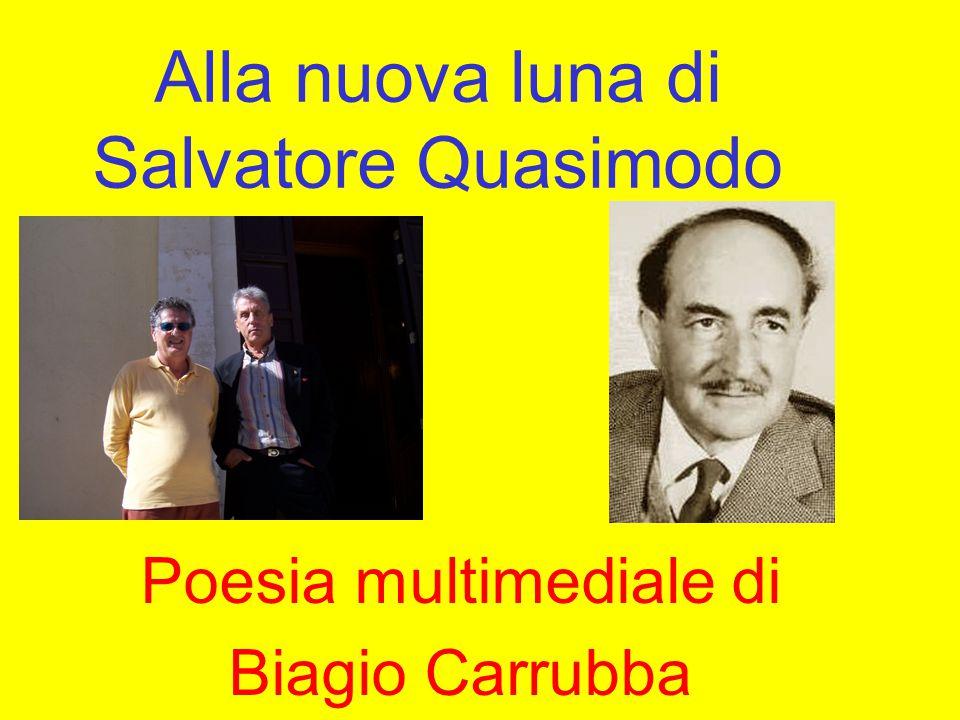Alla nuova luna di Salvatore Quasimodo