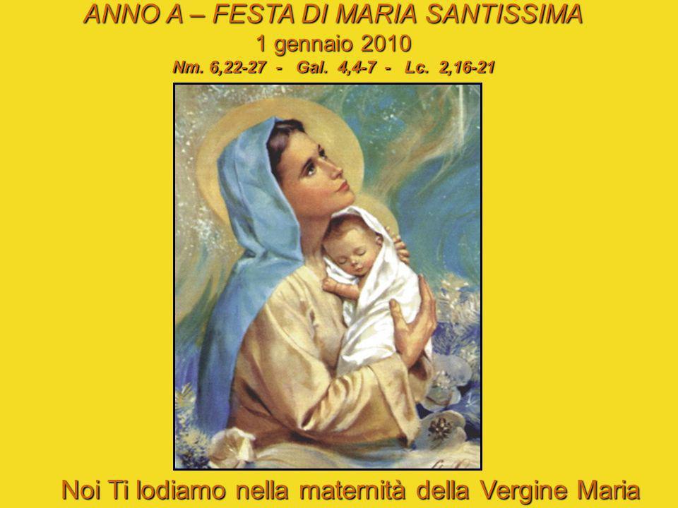 ANNO A – FESTA DI MARIA SANTISSIMA