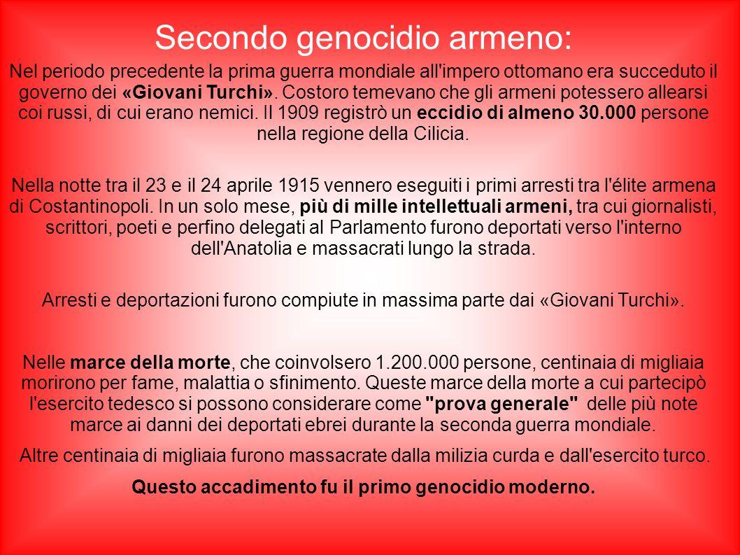 Questo accadimento fu il primo genocidio moderno.